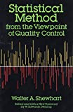 Shewhart, Walter: Statistical Method from the Viewpoint of Quality Control