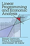 Dorfman, Robert: Linear Programming and Economic Analysis (Dover Books on Computer Science)