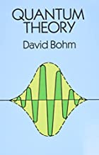 Quantum Theory by David Bohm