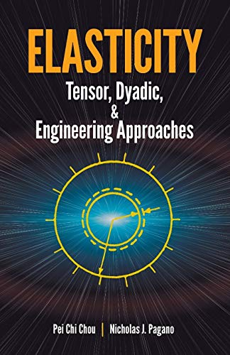 elasticity-tensor-dyadic-and-engineering-approaches-dover-civil-and-mechanical-engineering
