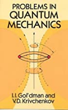 Problems in Quantum Mechanics by I. I.…