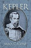 Caspar, Max: Kepler (Dover Books on Astronomy)