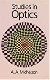 Michelson, Albert A.: Studies in Optics