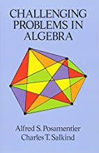 Challenging Problems in Algebra (Dover Books…