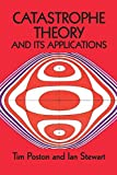 Stewart, Ian: Catastrophe Theory and Its Applications