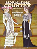 English Country Paper Dolls: in the Downton…