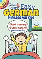 Color & Learn Easy German Phrases for Kids…