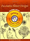 Susan Gaber: Decorative Flower Designs CD-ROM and Book (Dover Electronic Clip Art)