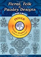 Floral, Folk and Paisley Designs CD-ROM and…