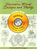 Madeleine Orban-Szontagh: Decorative Floral Designs and Motifs CD-ROM and Book (Dover Electronic Clip Art)