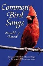 Common Bird Songs CD by Donald J. Borror