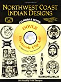 Madeleine Orban-Szontagh: Northwest Coast Indian Designs (Dover Electronic Clip Art) (CD-ROM and Book)