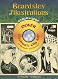 Aubrey Beardsley: Beardsley Illustrations CD-ROM and Book (Dover Electronic Clip Art)