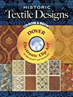 Historic Textile Designs CD-ROM and Book by…