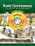 Kate Greenaway: Kate Greenaway Illustrations CD-ROM and Book (Dover Electronic Clip Art)