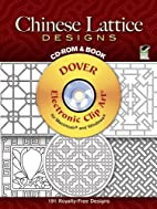 Chinese Lattice Designs CD-ROM and Book by…