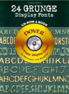 24 Grunge Display Fonts CD-ROM and Book by…