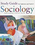 Andersen, Margaret L.: Study Guide for Andersen/Taylor's Sociology: Understanding a Diverse Society, 4th