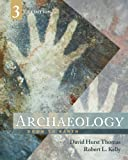 Kelly, Robert L.: Archaeology: Down to Earth