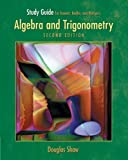 Stewart, James: Study Guide for Algebra And Trigonometry, Second Edition