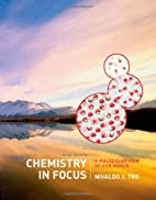 Chemistry in Focus: A Molecular View of Our…