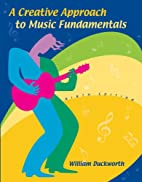 A creative approach to music fundamentals by…