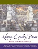 John M. Murrin: Liberty, Equality, and Power: A History of the American People (with CD-ROM)