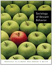 Sociology of Deviant Behavior by Marshall B.…