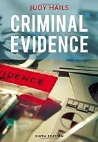 Criminal Evidence by Judy Hails