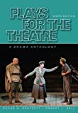 Brockett, Oscar G.: Plays for the Theatre: A Drama Anthology