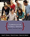 Cragan, John F.: Communication in Small Groups: Theory, Process, and Skills