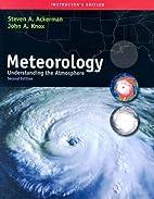 Meteorology: Understanding the Atmosphere by…