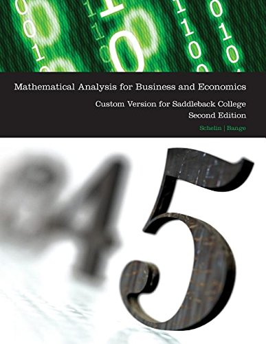 mathematical-analysis-for-business-and-economics-2e-custom-version-for-saddleback-college