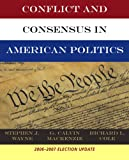 Wayne, Stephen J.: Bundle: Conflict and Consensus in American Politics, Election Update + Handbook of Selected Court Cases, 4th