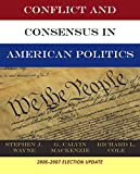 Wayne, Stephen J.: Bundle: Conflict and Consensus in American Politics, Election Update + Classics in American Government, 3rd