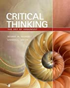 Critical Thinking: The Art of Argument…
