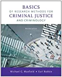Maxfield, Michael G.: Basics of Research Methods for Criminal Justice and Criminology