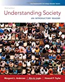 Andersen, Margaret L.: Understanding Society: An Introductory Reader