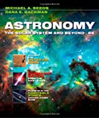 Astronomy: The Solar System and Beyond by…
