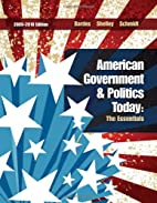 American government and politics today : the…