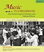 Music in Childhood: Enhanced Edition (with…