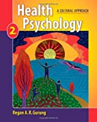 Health Psychology: A Cultural Approach by…