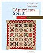 The American Spirit: United States History…