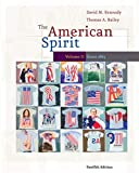 Kennedy, David M.: The American Spirit: United States History as Seen by Contemporaries, Volume II