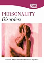 Personality Disorders: Avoidant, Dependent,…