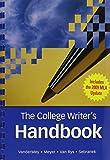 VanderMey, Randall: The College Writer's Handbook (with 2009 MLA Update Card)