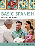 Spanish for Social Services by Ana Jarvis