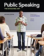 Public Speaking: The Evolving Art (with…