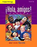 Jarvis, Ana: Cengage Advantage Books: Hola, amigos! Worktext Volume 2
