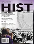 Hist (student edition) by Kevin M. Schultz